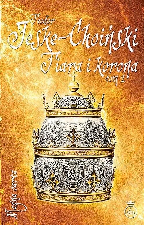 okładka Tiara i korona Tom 2książka |  | Teodor Jeske-Choiński