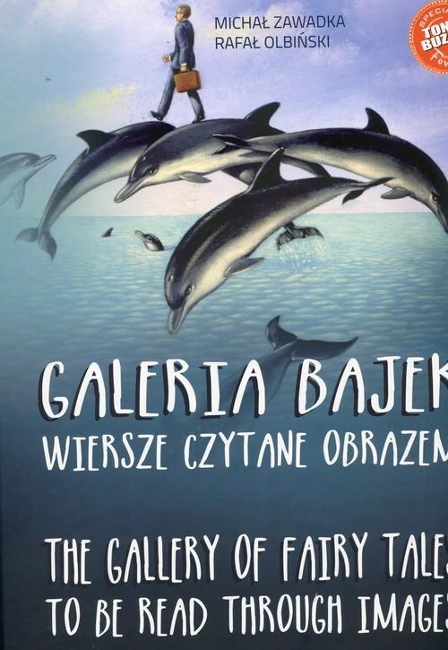 okładka Galeria bajek Wiersze czytane obrazemksiążka      Michał Zawadka, Rafał Olbiński