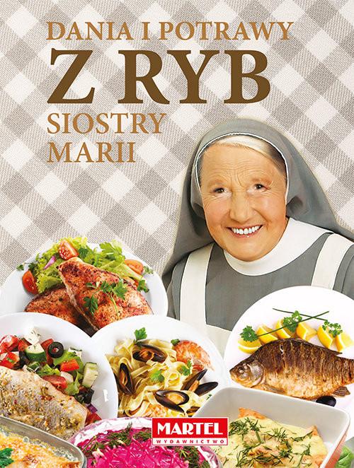 okładka Dania i potrawy z ryb Siostry Mariiksiążka      Guziak Maria Goretti