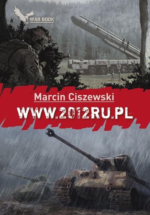okładka WWW.2012RU.PL Wojna.pl (www) 5.książka      Marcin Ciszewski