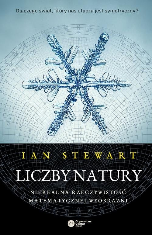 okładka Liczby natury Nierealna rzeczywistość matematycznej wyobraźniksiążka      Ian Stewart