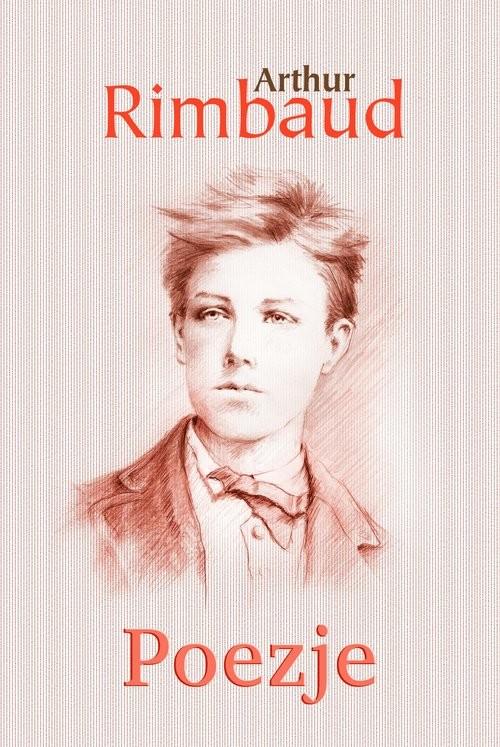 okładka Poezjeksiążka      Rimbaud Arthur