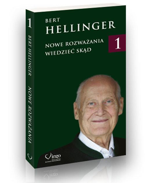 okładka Nowe rozważania Wiedzieć skądksiążka |  | Bert Hellinger