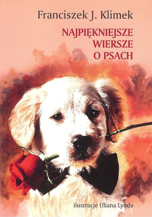 okładka Najpiękniejsze wiersze o psachksiążka      franciszek J. Klimek