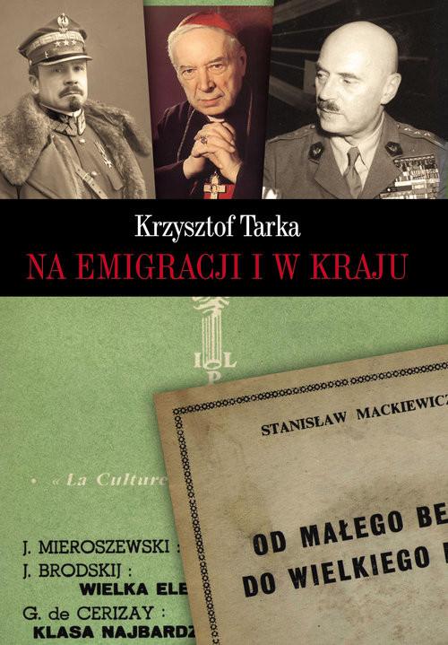 okładka Na emigracji i w krajuksiążka      Tarka Krzysztof