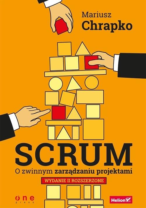 okładka Scrum O zwinnym zarządzaniu projektamiksiążka |  | Chrapko Mariusz