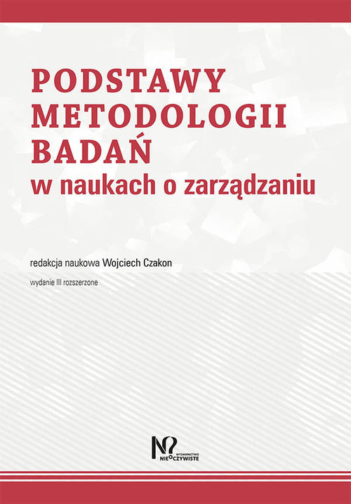 okładka Podstawy metodologii badań w naukach o zarządzaniuksiążka     