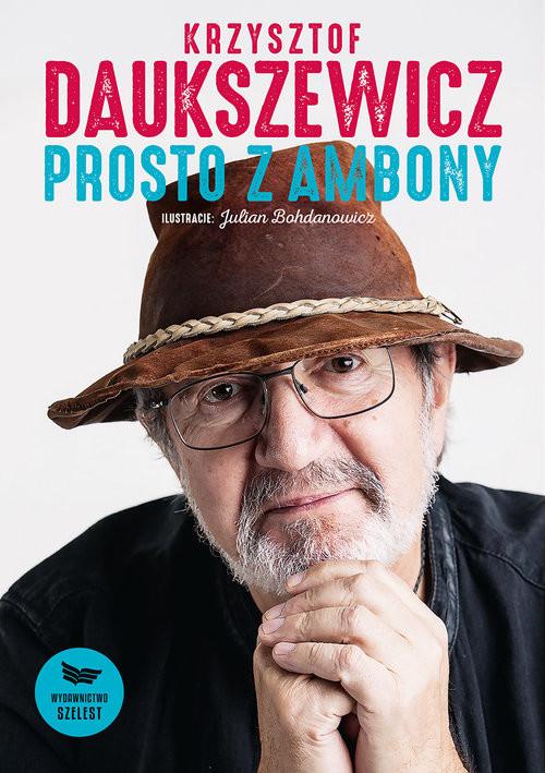 okładka Prosto z ambonyksiążka |  | Krzysztof Daukszewicz