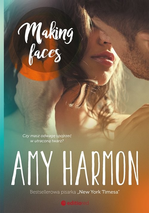 okładka Making Facesksiążka      Harmon Amy