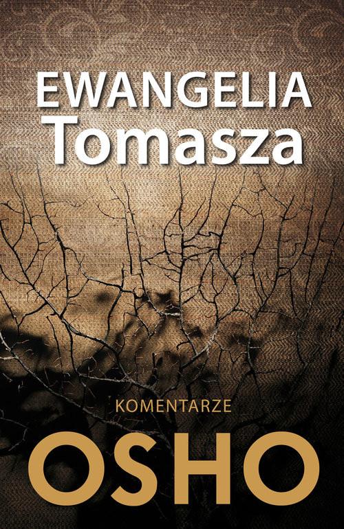 okładka Ewangelia Tomasza Komentarze OSHOksiążka |  | OSHO