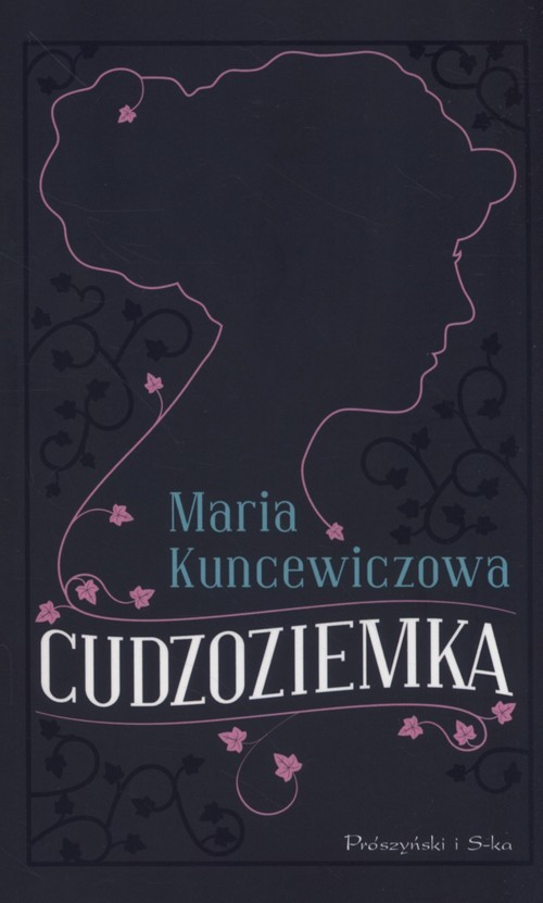 okładka Cudzoziemkaksiążka |  | Kuncewiczowa Maria