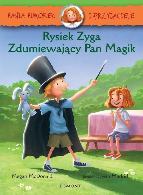 okładka Hania Humorek i Przyjaciele Rysiek Zyga Zdumiewający Pan Magikksiążka |  | McDonald Megan