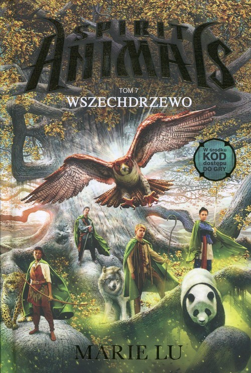 okładka Spirit Animals Tom 7 Wszechdrzewoksiążka |  | Marie Lu