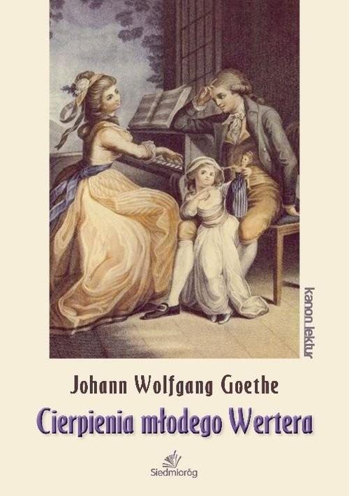 okładka Cierpienia młodego Werteraksiążka      Johann Wolfgang von Goethe