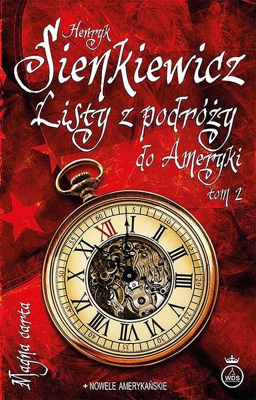 okładka Listy z podróży do Ameryki Tom 2książka      Henryk Sienkiewicz