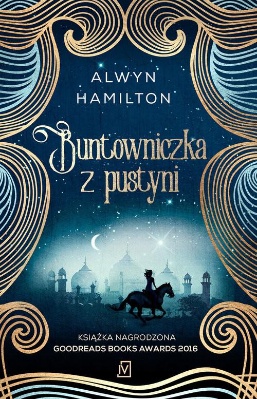 okładka Buntowniczka z pustyniksiążka |  | Alwyn  Hamilton