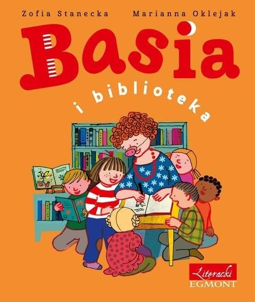 okładka Basia i bibliotekaksiążka |  | Zofia Stanecka, Zuzanna Oklejak