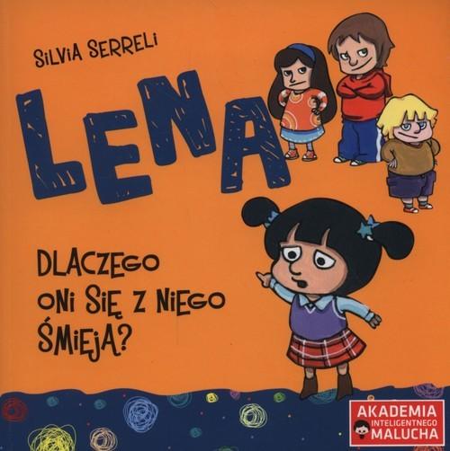 okładka Lena Dlaczego oni się z niego śmieją ?książka |  | Serreli Silvia