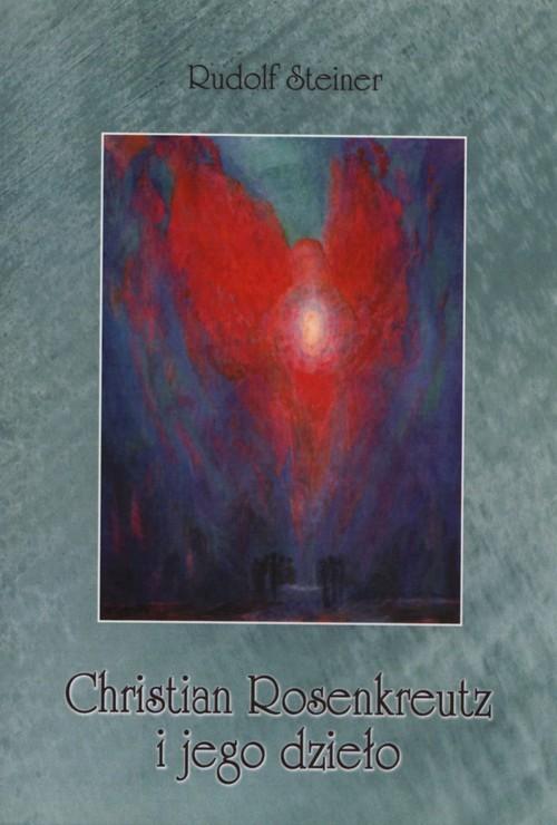 okładka Christian Rosenkreutz i jego dziełoksiążka |  | Steiner Rudolf