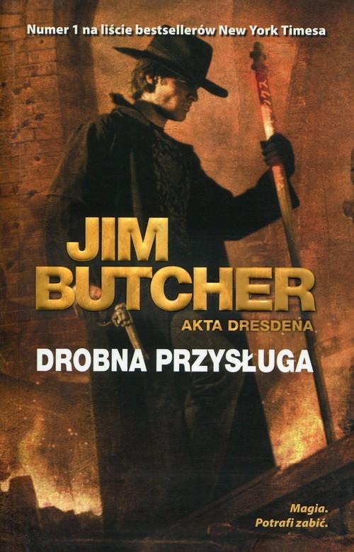 okładka Drobna przysługa Akta Dresdena Tom 10książka |  | Jim Butcher