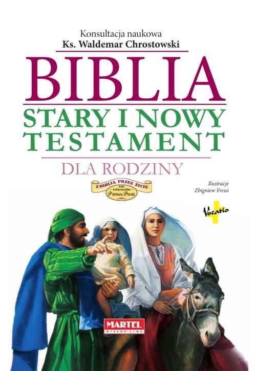 okładka Biblia Stary i Nowy Testament dla Rodzinyksiążka |  |