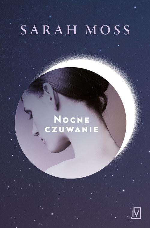 okładka Nocne czuwanieksiążka |  | Sarah Moss