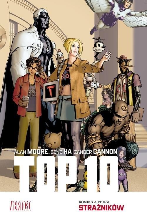 okładka Top 10 Mistrzowie Komiksuksiążka |  | Alan Moore, Gene Ha, Zander Cannon