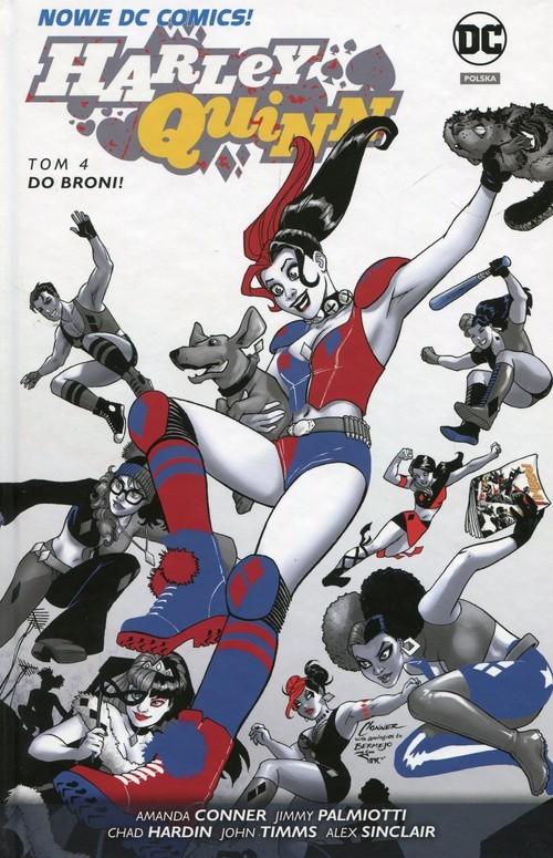 okładka Harley Quinn Tom 4 Do broniksiążka |  | Jimmy Palmiotti, Amanda Conner