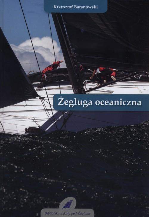 okładka Żegluga oceanicznaksiążka |  | Baranowski Krzysztof