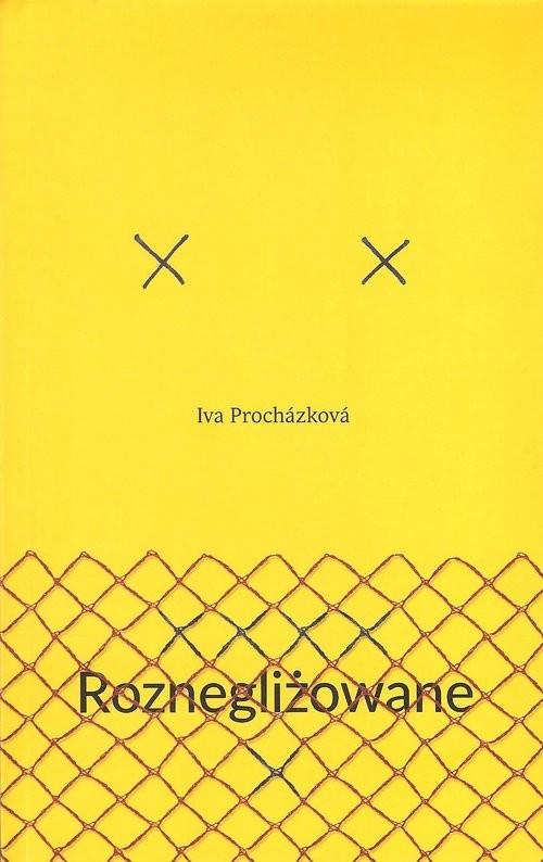 okładka Roznegliżowaneksiążka |  | Iva Prochazkova