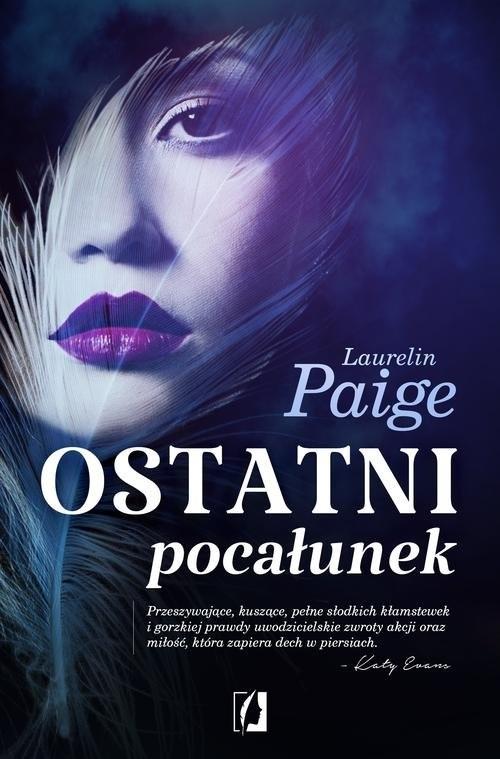 okładka Ostatni pocałunekksiążka      Laurelin Paige