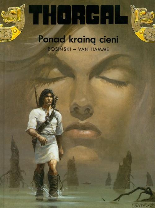 okładka Thorgal Ponad krainą cieni Tom 5książka |  | Grzegorz Rosiński, Jean Van Hamme
