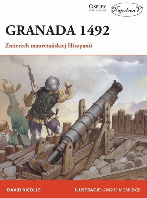 okładka Granada 1492książka      Nicolle Davide