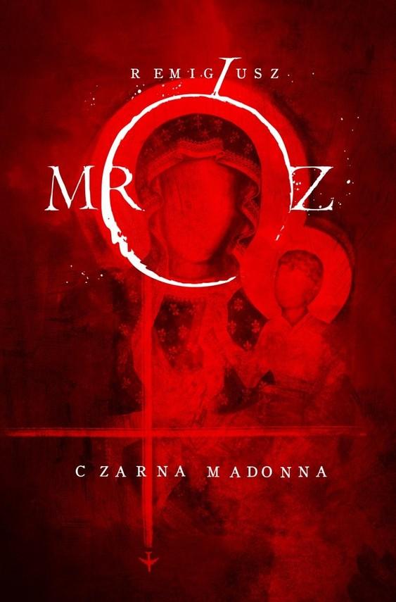 okładka Czarna Madonnaksiążka |  | Remigiusz Mróz