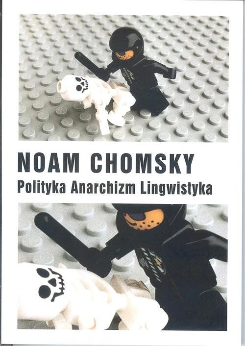 okładka Polityka Anarchizm Lingwistykaksiążka      Chomsky Noam