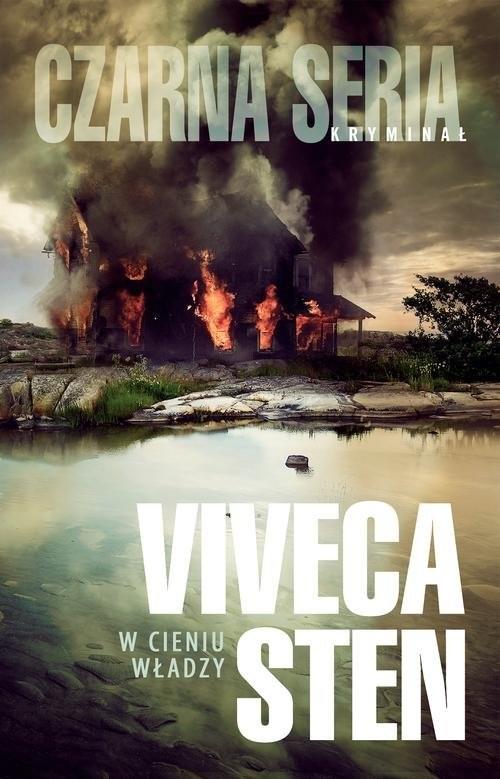 okładka W cieniu władzyksiążka      Viveca Sten