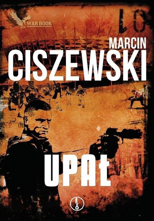 okładka Cykl Meteo 3 Upałksiążka      Marcin Ciszewski