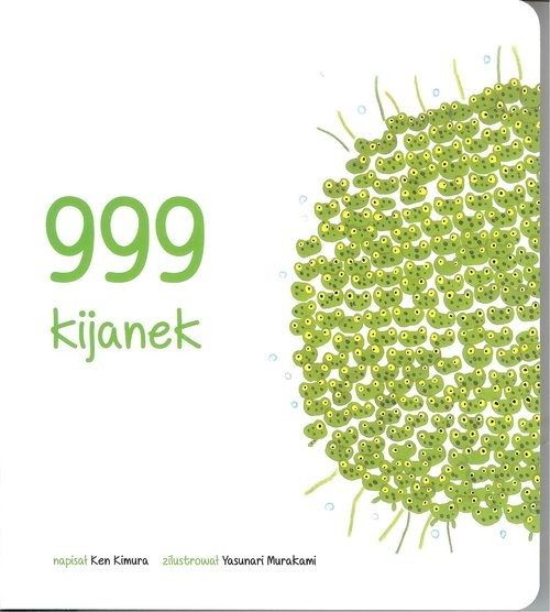 okładka 999 Kijanekksiążka      Kimura Ken