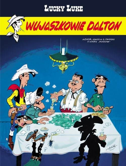 okładka Lucky Luke Wujaszkowie Daltonksiążka |  | Laurent Gerra, Jacques Pessis, Achdé Achdé