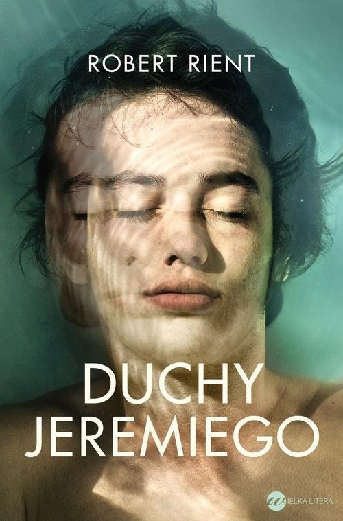 okładka Duchy Jeremiegoksiążka |  | Robert  Rient
