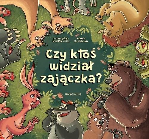 okładka Czy ktoś widział zajączka?książka |  | Przemysław Wechterowicz