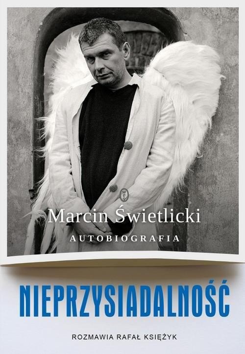 okładka Nieprzysiadalność Autobiografiaksiążka |  | Marcin Świetlicki, Rafał Księżyk