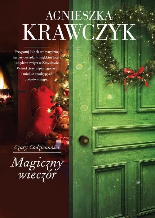 okładka Czary codzienności Tom 4 Magiczny wieczórksiążka      Agnieszka Krawczyk