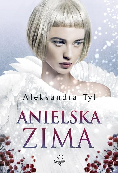 okładka Anielska zimaksiążka |  | Aleksandra  Tyl