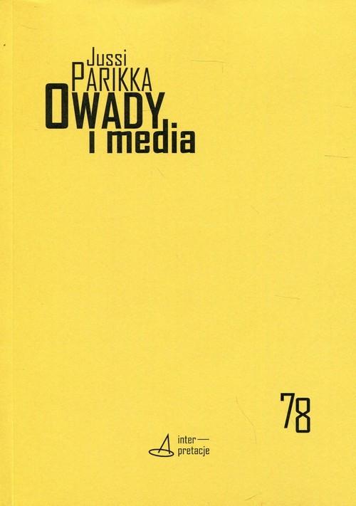 okładka Owady i media Interpretacje 78książka |  | Jussi Parikka, Mateusz Borowski