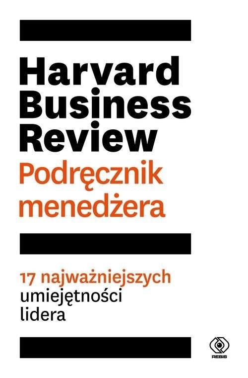 okładka Harvard Business Review Podręcznik menedżera 17 najważniejszych umiejętności lideraksiążka |  |