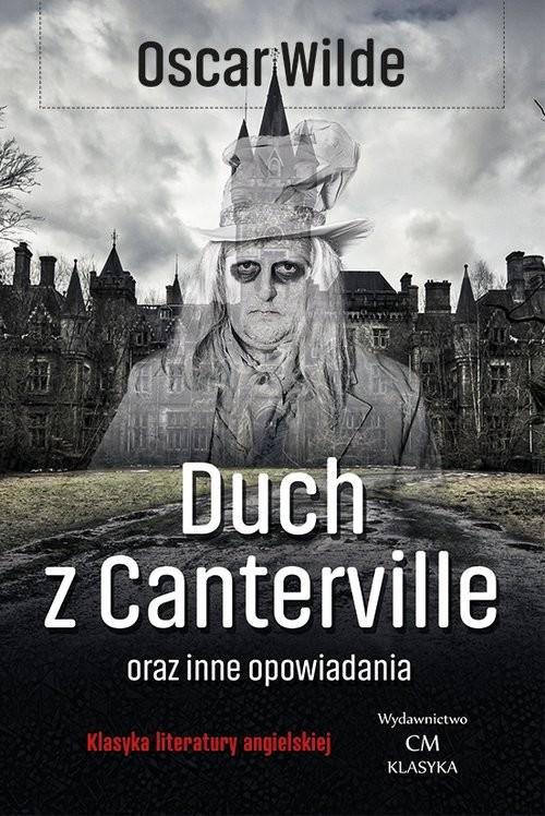 okładka Duch z Canterville i inne opowiadaniaksiążka      Oscar Wilde
