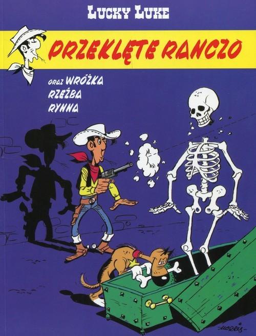 okładka Lucky Luke Tom 56 Przeklęte ranczoksiążka      Xavier Fauche, Jean Leturgie