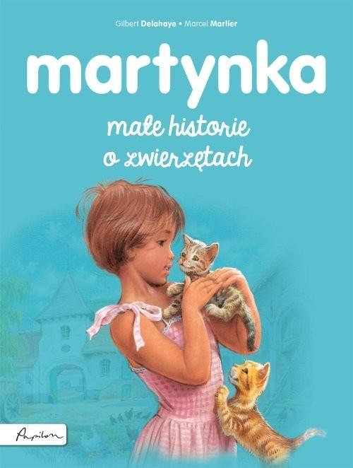 okładka Martynka Małe historie o zwierzętachksiążka |  | Gilbert Delahaye