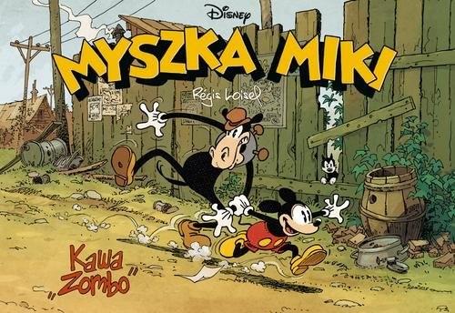 """okładka Myszka Miki Kawa """"Zombo""""książka      Regis Loisel, Regis Loisel"""